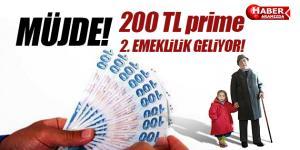 Müjde 2. Emeklilik Geliyor! 200 TL prime 2 bin lira maaş!