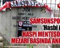 Hasbi Menteşoğlu 'Hasbi Ağa' Mezarı Başında Anıldı!