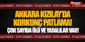 Ankara Kızılay'da Korkunç Terör Saldırısı! Ölü ve Yaralılar Var