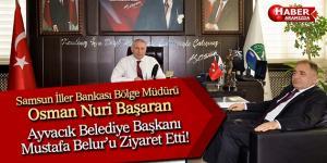 Samsun İller Bankası Bölge Müdürü'nden Ayvacık'a Ziyaret