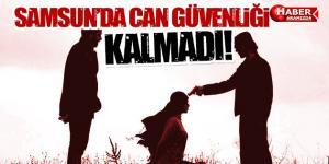 Samsun'da Can Güvenliği Neredeyse Kalmadı