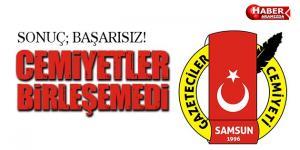 Samsun Gazeteciler Cemiyeti Birleşemedi!