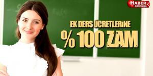 Ek Ders Ücretlerine Yüzde 100 Oranında Zam!
