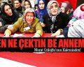 Murat Güloğlu Yazdı 'Ne Çektin Be Annem'