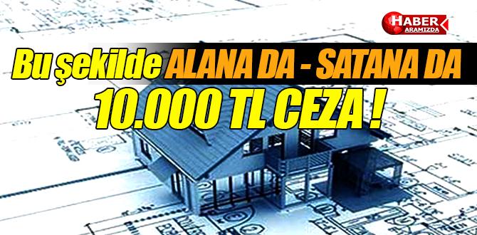 Alana da Satana da Maliyeden 10.000 TL CEZA