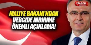 Maliye Bakanı Naci Ağbal'dan Vergi İndirimi Açıklaması