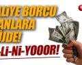 Maliye Borcu Olanlara Müjde! O Borçlar Siliniyor