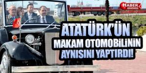 Atatürk'ün makam otomobilinin aynısını yaptırdı