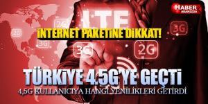 Türkiye 4.5G'ye Yeniliklerle Geçti! Paket Aşımına Dikkat!