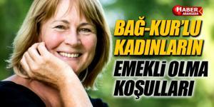 BAĞ-KUR'lu Kadınların Emekli Olma Koşullları