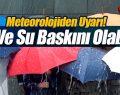 Meteoroloji'den Uyarı Üstüne Uyarı! Fırtına Geliyor