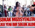 Sokak Müzisyenleri Vatandaşa Yeni Bir Soluk Kattı