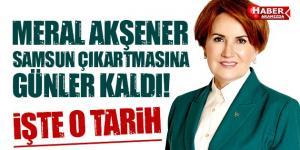 Meral Akşener'den Samsun Çıkartması Bekleniyor!