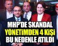 MHP Yönetiminden Hangi Sebeple Atıldılar! İnanamayacaksınız!