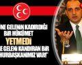 MHP 'Önüne Gelen Kandırıyor Yetmedi Önüne Geleni Kandırıyor!'