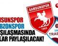 Samsunspor Galibiyete Yürüyor! Samsunspor Trabzonspor ile Kozlarını Paylaşacak!