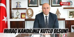 Başkan Togar'ın Miraç Kandili Kutlama Mesajı