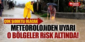 Meteoroloji Sel ve Baskınlara Karşı Uyardı! Çok Şiddetli Yağış Geliyor!