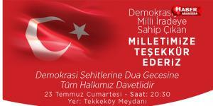 Başkan Togar'dan Demokrasi şehitleri için düzenlenecek dua gecesine davet