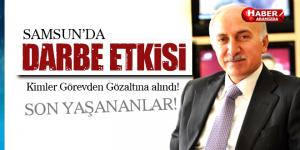 Vali İbrahim Şahin Açıkladı Samsun'da DARBE Etkisi!