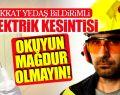 Samsun'da Karanlık Günler! Önemli Uyarı O Tarihlerde Elektrik Verilemeyecek!