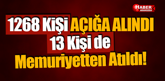 Samsun'da 1268 Kişi Görevden Uzaklaştırma 13 Kişi de Memuriyetten Atıldı!