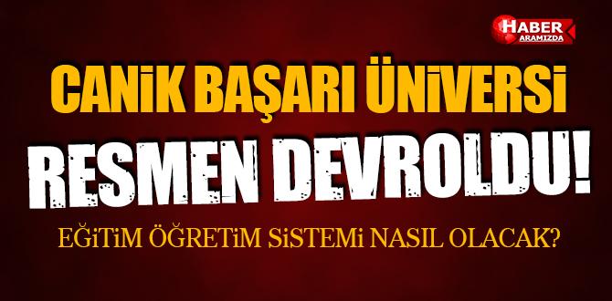 CANİK BAŞARI ÜNİVERSİTESİ OMÜ'YE DEVROLDU!