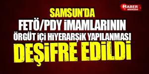 Samsun'da FETÖ/PYD İmamları ve Örgüt İçi Hiyerarşik Yapılanması Deşifre Edildi!