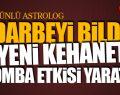 O Astrolog Darbeyi Bildi Yeni Kehanetleri Bomba Etkisi Yaptı!