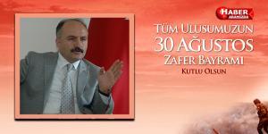 MHP Samsun Milletvekili Erhan Usta, 30 Ağustos Zafer Bayramı Mesajı