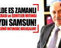 Samsunlular Haydi Pazar Günü 'Demokrasi ve Şehitler Mitingi'ne!