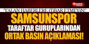 Samsunspor Taraftar gruplarından ortak açıklama