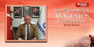 Başkan Togar'ın 30 Ağustos Zafer Bayramı Kutlama mesajı