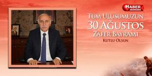 Samsun Valisi İbrahim Şahin'den 30 Ağustos Mesajı