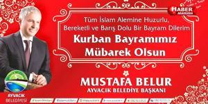 Ayvacık Belediye Başkanı Mustafa Belur Kurban Bayramı Mesajı