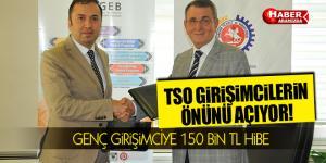 TSO, girişimcilerin önünü KOSGEB ile açacak! 150 BiN TL HiBE