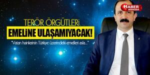 AK Parti İl Başkanı Göksel,  'Terör örgütleri  Emellerine ulaşamayacak'