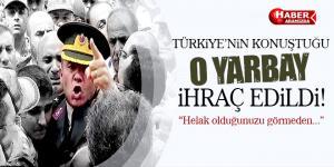 Türkiye'nin konuştuğu Yarbay Mehmet Alkan'da ihraç edildi