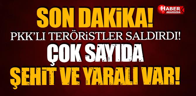 PKK'lılar Ağrı'da Saldırdı! Çok Sayıda Şehit ve Yaralı Var!