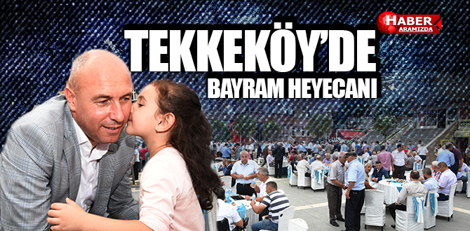 Tekkeköy'de meydanda bayramlaşma geleneği