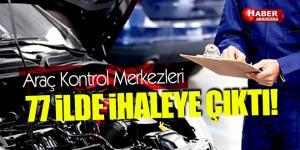 Türk Standardları Enstitüsü 77 İlde Araç Kontrol Merkezleri İhalesini Başlattı!