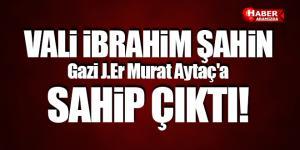 Samsun Valisi Gazi J.Er Murat Aytaç'a Sahip Çıktı!