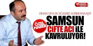 Erhan Usta Samsun'a Düşen Şehit Acısını Paylaştı!