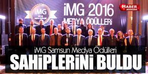 İMG Samsun Medya Ödülleri  SAHİPLERİNİ BULDU