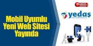 Yedaş'ın Mobil Uyumlu Yeni Web Sitesi Yayında