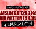 SAMSUN'DA 1283 KİŞİ MEMURİYETTEN ÇIKARILDI