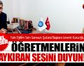 Türk Eğitim Sen Samsun Şubesi Öğretlenlerin Haykıran Sesini Duyun