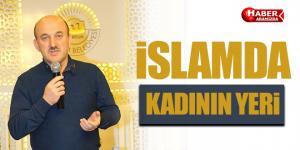 İslam'da Kadına Verilen Değer Büyük