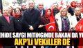 ŞEHİDE SAYGI MİTİNGİNDE BAKAN DA YOK, AKP'Lİ VEKİLLER DE