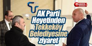 AK Parti Heyetinden Tekkeköy Belediyesine ziyaret